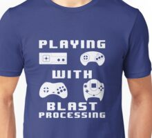 Playing With Blast Processing Unisex T-Shirt