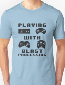 Playing With Blast Processing T-Shirt