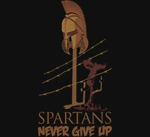 SPARTANS NEVER GIVE UP Unisex T-Shirt