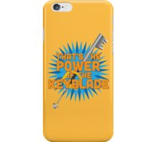 That's the power of the KEYBLADE! iPhone Case/Skin