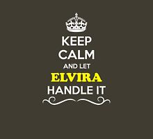 Keep Calm and Let ELVIRA Handle it T-Shirt