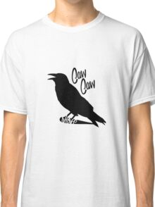 Caw Caw Classic T-Shirt
