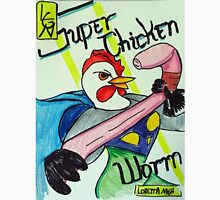 Super Chicken vs Worm Unisex T-Shirt