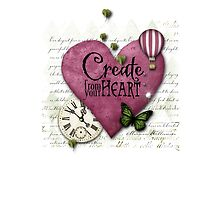 Create from your heart by Melanie Moor