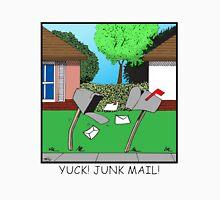 YUCK! JUNK MAIL! Unisex T-Shirt