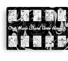 One Man's iSland Unto Himself. Compilation Canvas Print