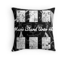 One Man's iSland Unto Himself. Compilation Throw Pillow