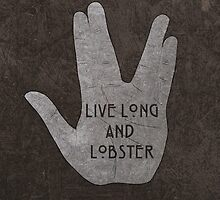Live Long & Lobster by Hallowette