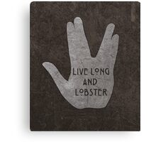 Live Long & Lobster Canvas Print