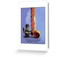Guarding my last rolo for you.... Greeting Card