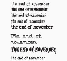The End Of November T-Shirt