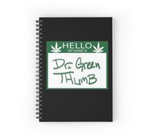 Dr. Green Thumb Spiral Notebook