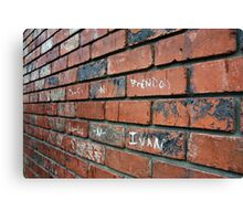 Brick Wall - Ivan was there Canvas Print