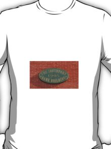 The Southport Bank Building Sign T-Shirt