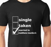 Single, Taken, Married to Matthew Murdock Unisex T-Shirt