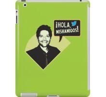 Hola, Mishamigos! iPad Case/Skin