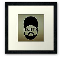 Idjits Framed Print