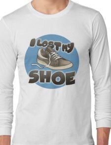 I Lost My Shoe Long Sleeve T-Shirt