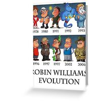 Robin Williams Evolution Greeting Card