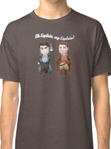 Oh Captain, My Captain! Classic T-Shirt