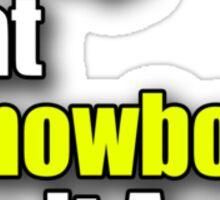 Snowboard T-Shirt - Snowboarder Sticker Decal Sleep Eat Play Sticker