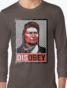 Chief Joseph Disobey Long Sleeve T-Shirt