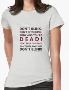 DON´T BLINK T-Shirt