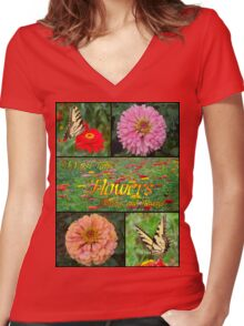 I Must Have Flowers... Women's Fitted V-Neck T-Shirt