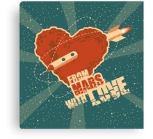 From Mars with love Canvas Print