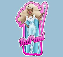 RuPaul is forever... Unisex T-Shirt