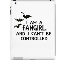 I am a fangirl, and I can't be controlled. iPad Case/Skin