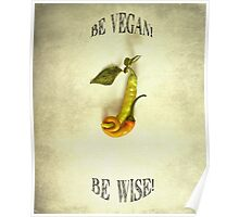 Be Vegan! Poster