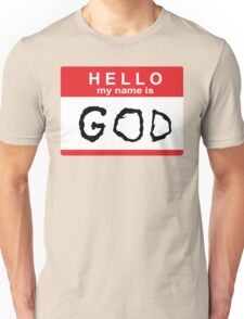 Hello my name is God Unisex T-Shirt