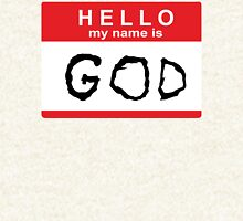 Hello my name is God Hoodie