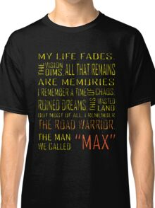 The Man We Called Max Classic T-Shirt