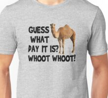 Hump-Day-Camel-Whoot-Whoot! Unisex T-Shirt