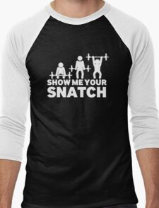 Let-me-see-your-Snatch Men's Baseball ¾ T-Shirt
