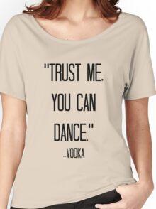 vodka love Women's Relaxed Fit T-Shirt