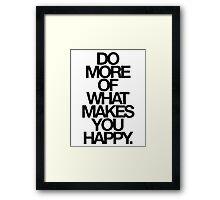 do more. Framed Print