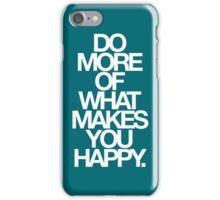 do more. relative iPhone Case/Skin