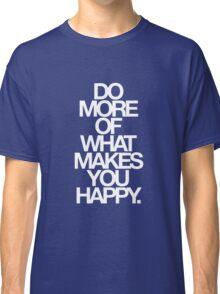 do more. relative Classic T-Shirt