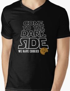 COME TO THE DARK SIDE... We have cookies!!! Mens V-Neck T-Shirt
