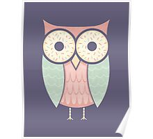 Owl Have Two Doughnuts Poster