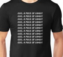 OOO, A PIECE OF CANDY! Unisex T-Shirt