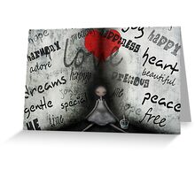 Words from the heart Greeting Card