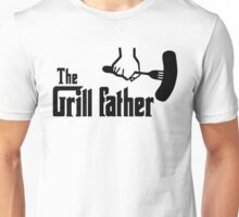 The Grill Father Unisex T-Shirt