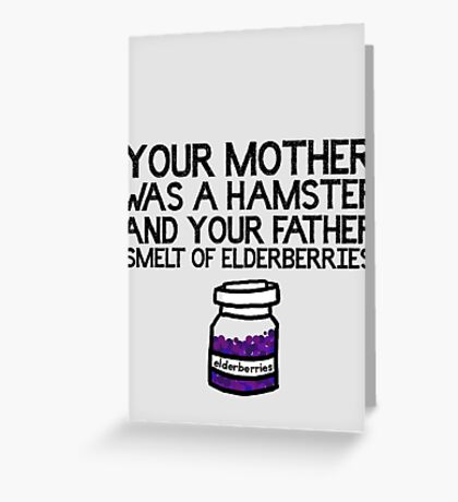 Your Mother Was a Hamster Greeting Card