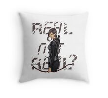 Real or not real? Throw Pillow