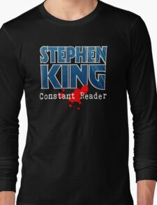 Stephen King Constant Reader Long Sleeve T-Shirt