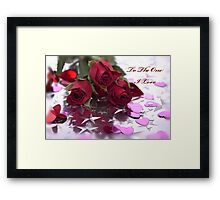 To The One I Love Framed Print